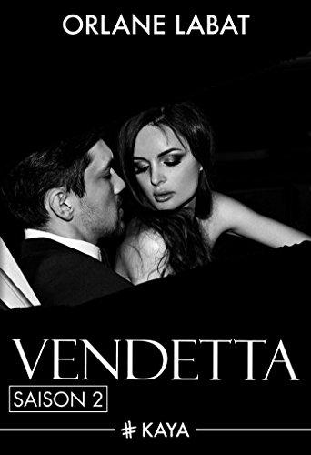 Orlane Labat - Vendetta - Saison 2