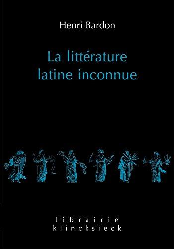 La littérature latine inconnue, 2 vol.