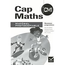Cap Maths CM1 éd. 2010 - Matériel photocopiable