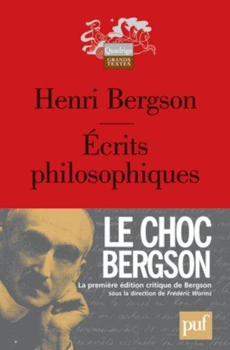 Écrits philosophiques by Henri Bergson(26. Januar 2011)