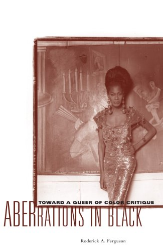 Aberrations in Black: Toward a Queer of Color Critique (Critical American Studies) (English Edition)