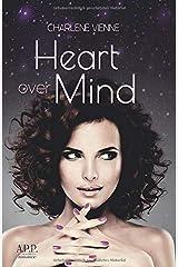 Heart over Mind Taschenbuch