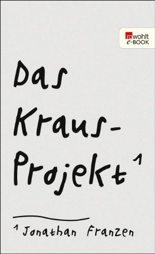 Das Kraus-Projekt: Aufsätze von Karl Kraus