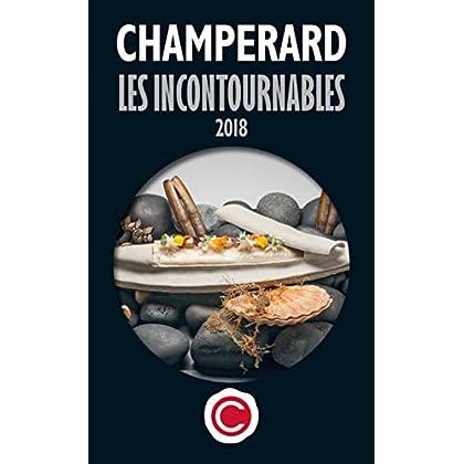 Champerard : Le guide les incontournables 2018