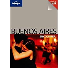 [Lonely Planet Buenos Aires Encounter] (By: Lonely Planet) [published: October, 2011]