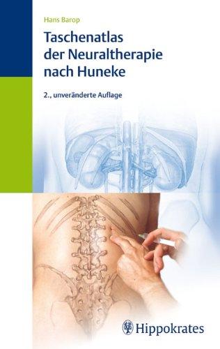 Taschenatlas der Neuraltherapie nach Huneke
