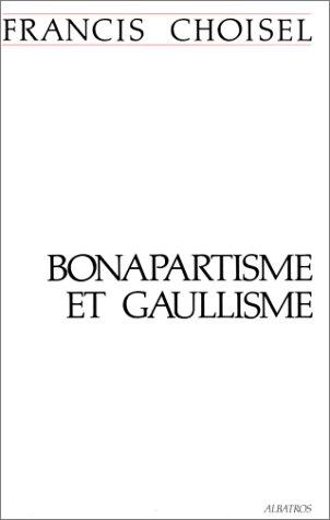 BONAPARTISME ET GAULLISME