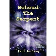 Behead The Serpent