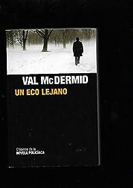 Un eco lejano par Val McDermid