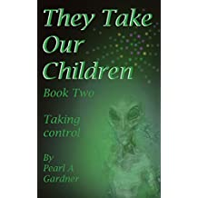 Taking Control (They Take our Children Book 2)