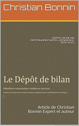 depot-de-bilan-restauranthotelresidence-services-article-de-christian-bonnin-expert-et-auteur