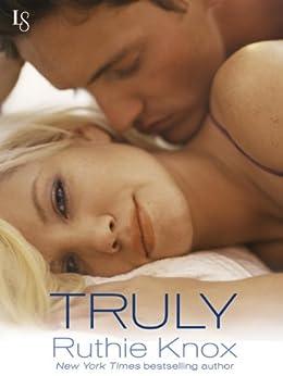 Truly: A New York Novel par [Knox, Ruthie]