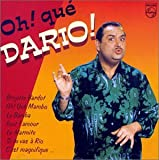 Songtexte von Darío Moreno - Oh ! qué Dario !