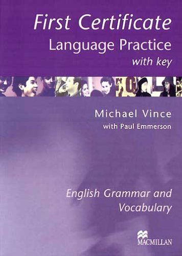 First Certificate Language Practice: With Key by Vince Michael (2003-04-01)