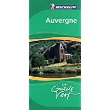 Auvergne-Bourbonnais Green Guide (Michelin Green Guides)