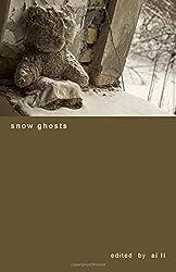 snow ghosts (the cherita)