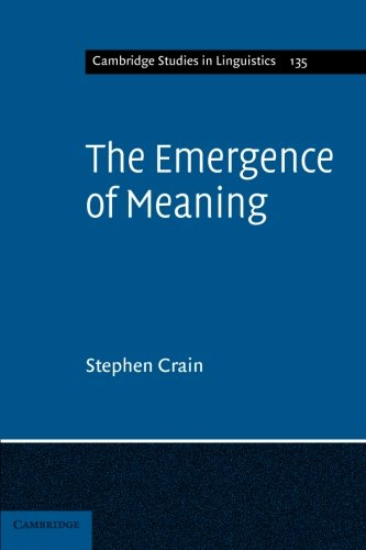 The Emergence of Meaning Paperback (Cambridge Studies in Linguistics)