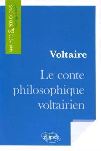 Voltaire Le Conte Philosophique Voltairien