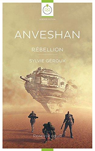 Anveshan: Rébellion
