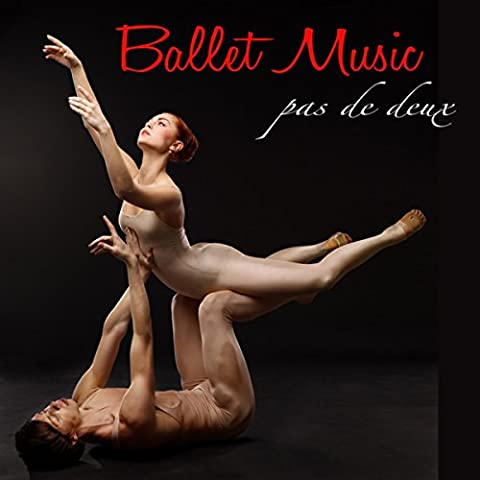Ballet Music – Pas de Deux Piano Ballet Songs, Instrumental Music for Ballet and Dance Classes and Choreography