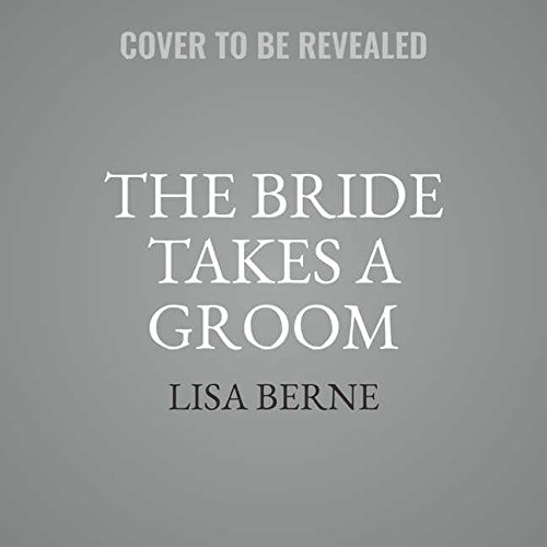 The Bride Takes a Groom: The Penhallow Dynasty, Library Edition