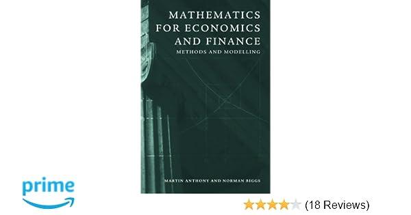Mathematics for economics and finance methods and modelling amazon mathematics for economics and finance methods and modelling amazon martin anthony 9780521559133 books fandeluxe Gallery