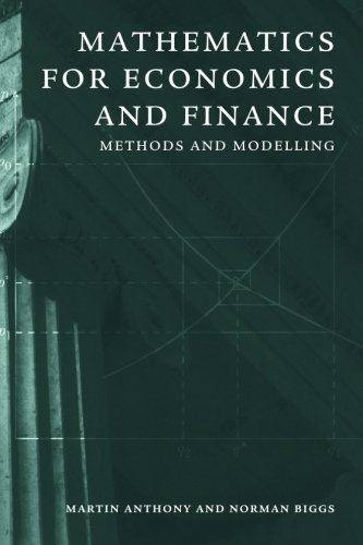 Mathematics for Economics and Finance Paperback: Methods and Modelling