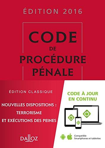 Code de procédure pénale 2016 - 57e éd.