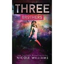 Three Brothers by Nicole Williams (2015-01-21)