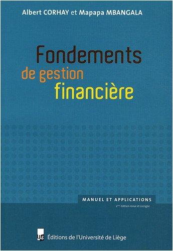 Fondements de gestion financière : Manuel et applications par Albert Corhay, Mapapa Mbangala