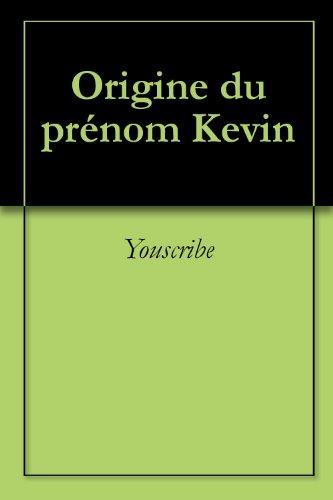 Origine du prénom Kevin (Oeuvres courtes)