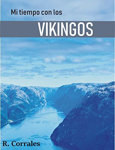 Mi tiempo con los vikingos