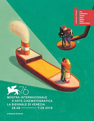 La Biennale di Venezia. 76ª mostra internazionale d'arte cinematografica. Ediz. italiana e inglese