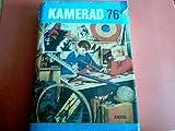 Kamerad. Ein Jahrbuch für Jungen Band 76