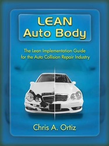 Download PDF] Lean Auto Body: The Lean Implementation Guide