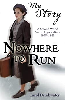 My Story: Nowhere to Run by [Drinkwater, Carol]