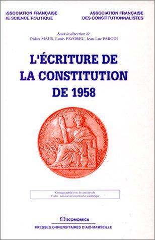 L'écriture de la Constitution de 1958