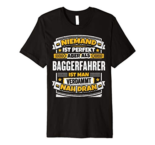Lustiges Baggerfahrer Geschenk Bagger Beruf Kollege T-Shirt