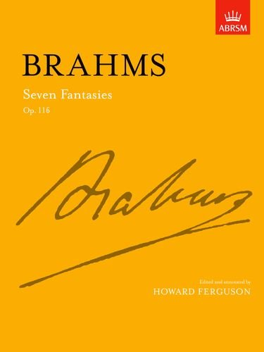 BrahmsSeven Fantasies, Op. 116 (Signature S.)