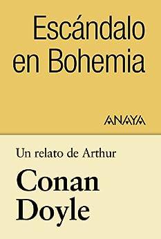 Un relato de Conan Doyle: Escándalo en Bohemia (Clásicos - Tus Libros-Selección)
