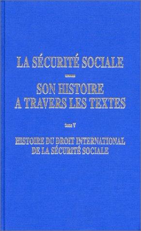 Histoire du droit international de la sécurité sociale par Guy Perrin
