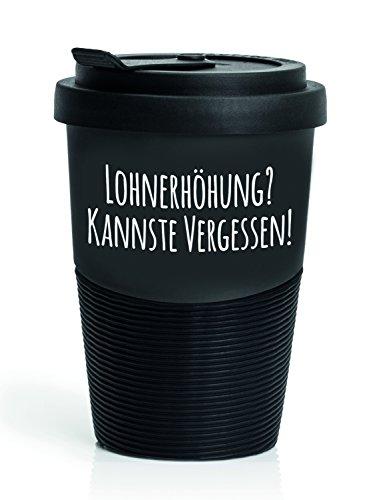 """Pechkeks Kaffee Thermobecher to go Porzellan mit Deckel, Spruch """"Lohnerhöhung."""", Größe 300ml, matt schwarz"""