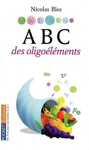 ABC DES OLIGOELEMENTS