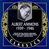 Songtexte von Albert Ammons - The Chronological Classics: Albert Ammons 1939-1946