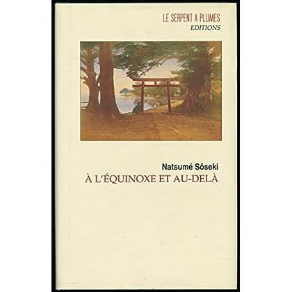 A l'équinoxe et au-delà - Traduction de Hélène Morita - Edition originale française
