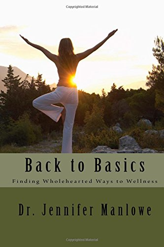 back-to-basics-finding-wholehearted-ways-to-wellness