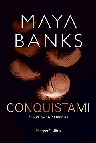 Conquistami. Slow burn series: 4