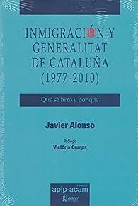 Inmigración y Generalitat de Cataluña par  Javier Alonso Calderón