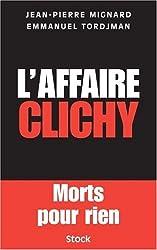 L'affaire Clichy