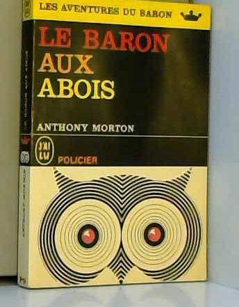 Le baron aux abois par Morton